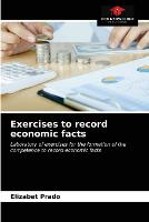 Exercises to record economic facts (Paperback)