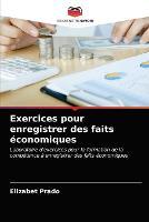 Exercices pour enregistrer des faits economiques (Paperback)