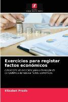 Exercicios para registar factos economicos (Paperback)