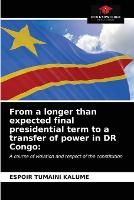 From a longer than expected final presidential term to a transfer of power in DR Congo (Paperback)