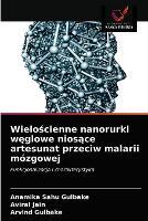 Wielościenne nanorurki węglowe niosące artesunat przeciw malarii mozgowej (Paperback)