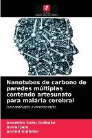Nanotubos de carbono de paredes multiplas contendo artesunato para malaria cerebral (Paperback)
