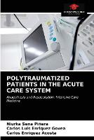 Polytraumatized Patients in the Acute Care System