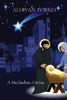 A Mediadora Divina (Paperback)