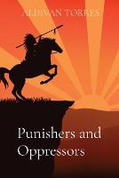 Punishers and Oppressors (Paperback)