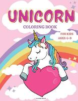 Unicorn Coloring Book for Kids Ages 4-8: Fun Activity Book for kids 4-8 Beautiful Princesses, Rainbow, Stars, and Magic (Paperback)