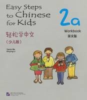 Easy Steps to Chinese for Kids vol.2A - Workbook (Paperback)