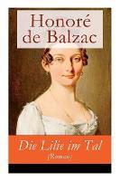 Die Lilie im Tal (Roman) (Paperback)