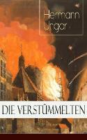 Die Verst mmelten (Vollst ndige Ausgabe) (Paperback)
