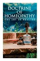 Doctrine of Homeopathy - The Art of Healing