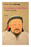 Christabel & Kubla Khan: A Vision in a Dream (Unabridged) (Paperback)