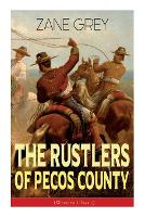 The Rustlers of Pecos County (Western Classic)