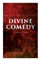 Divine Comedy (Complete Edition): Illustrated & Annotated (Paperback)