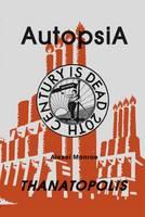 Autopsia: Thanatopolis (Paperback)