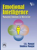 Emotional Intelligence: Managing Emotions to Win in Life (Paperback)