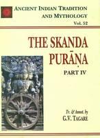 Skanda Purana - Ancient Indian Tradition and Mythology v. 52 (Hardback)