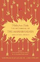 The Beginning of the Mahabharata and Other Stories (Paperback)