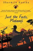 Just the Facts, Madamji (Paperback)