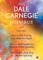 THE DALE CARNEGIE OMNIBUS VOLUME 1