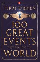 100 Great Events That Changed the World (Paperback)