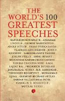The World's 100 Greatest Speeches (Paperback)
