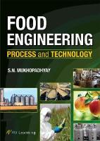 Food Engineering: Process and Technology (Paperback)