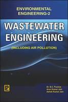 Wastewater Engineering (Environmental Engineering-II): Including Air Pollution (Paperback)