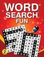 Word Search Fun 2 (Paperback)