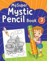 My Super Mystic Pencil Book 2 (Paperback)