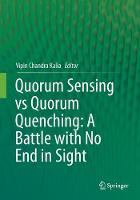 Quorum Sensing vs Quorum Quenching: A Battle with No End in Sight (Paperback)