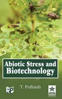 Abiotic Stress and Biotechnology (Hardback)