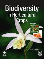 Biodiversity in Horticultural Crops Vol. 4 (Hardback)