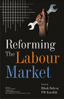 Reforming the Labour Market: Collection of Papers on Labour Market Reforms (Hardback)