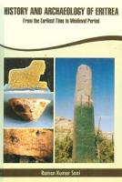 History and Archeology of Eritrea: From Early Times to the Medieval Period (Hardback)