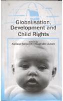 Globalisation,Development and Child Rights (Hardback)