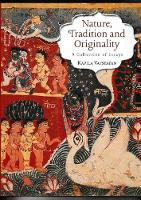 Nature Tradition and Originality: A Collection of Essays (Hardback)