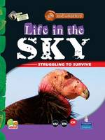 Life in the Sky: Key stage 2 - Endangered (Hardback)