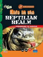 Life in the Reptilian Realm: Key stage 2 - Endangered (Hardback)