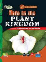 Life in the Plant Kingdom: Key stage 2 - Endangered (Hardback)