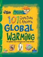 Global Warming: Keys stage 3 - Green Genius's 101 Questions and Answers (Hardback)