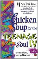 Chicken Soup for the Teenage Soul IV (Paperback)