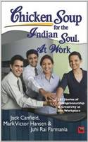 Chicken Soup for the Soul at Work (Paperback)
