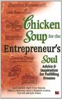 Chicken Soup for the Entrepreneurs Soul: Advice (Paperback)