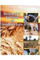 Managing Soil for Food Security and Environmental Quality (Hardback)