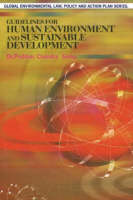 Guidelines for Human Environment & Sustainable Development (Hardback)