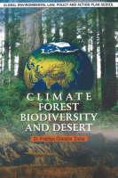 Climate, Forest, Biodiversity & Desert (Hardback)