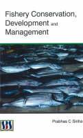 Fishery Conservation, Development & Management (Hardback)