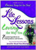 Chicken Soup for the Soul Life Lessons for the Way You Live (Paperback)