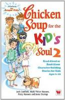 Chicken Soup for the Kids Soul 2 (Paperback)