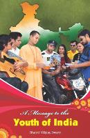 A Message to the Youth of India (Paperback)
